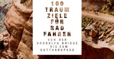 100 Traumziele für Radfahrer by Delius Klasing Verlag